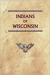 Indians of Wisconsin: Past and Present