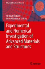 Experimental and Numerical Investigation of Advanced Materials and Structures PDF