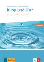 Klipp und Klar  Buch mit L  sungen PDF