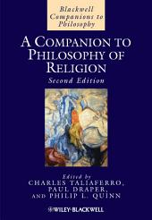 A Companion to Philosophy of Religion: Edition 2