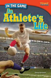 In the Game: An Athlete's Life: Advanced