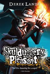 Skulduggery Pleasant: Volume 1