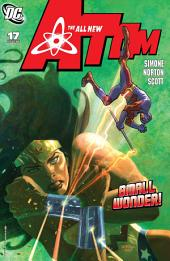 The All New Atom (2006-) #17