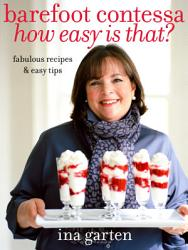 Barefoot Contessa How Easy Is That  Book PDF