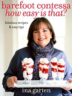 Barefoot Contessa How Easy Is That  Book