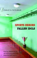 Sports Heroes  Fallen Idols PDF