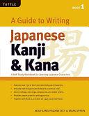 A Guide to Writing Japanese Kanji   Kana PDF