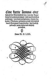 Eine kurtze summa oder Inhalt der Platonischen Lere von der Regierung des gemeinen nutzes vnd was derselben anhengig