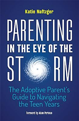 Parenting in the Eye of the Storm