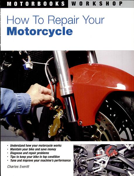 How to Repair Your Motorcycle