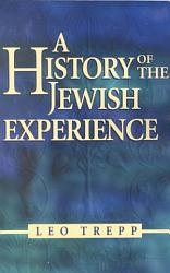 A History Of The Jewish Experience Book PDF
