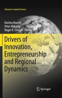Drivers of Innovation  Entrepreneurship and Regional Dynamics