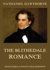 The Blithedale Romance (Annotated Edition)