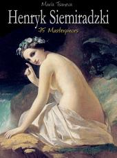 Henryk Siemiradzki: 75 Masterpieces