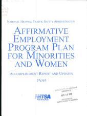 Affirmative Employment Program Plan for Minorities and Women : Accomplishment Report and Updates