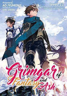Grimgar of Fantasy and Ash  Volume 12