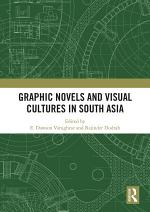 Graphic Novels and Visual Cultures in South Asia