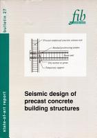 Seismic Design of Precast Concrete Building Structures PDF