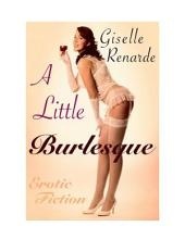 A Little Burlesque (Sapphic Sensuality)
