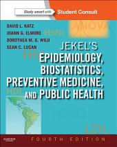 Jekel's Epidemiology, Biostatistics and Preventive Medicine E-Book: With STUDENT CONSULT Online Access, Edition 4