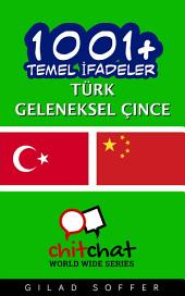 1001+ Temel İfadeler Türk - geleneksel çince