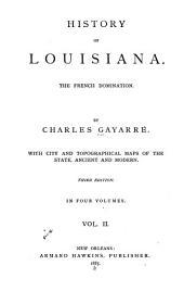 History of Louisiana: Volume 2