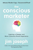 The Conscious Marketer:: Inspiring a Deeper and More Conscious Brand Experience