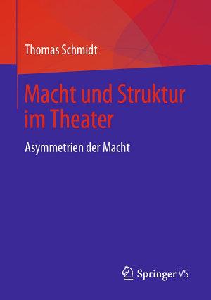 Macht und Struktur im Theater PDF