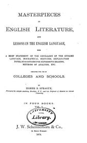 Masterpieces in English Literature and Lessons in the English Language for Use in Colleges and Schools