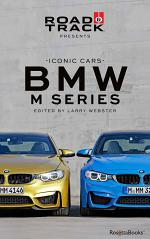 Road & Track Iconic Cars: BMW M Series