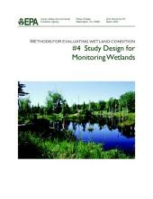 Methods for evaluating wetland condition 4 study design for monitoring wetlands.