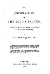 The Universalism of the Lord's Prayer: Words to All Christian Churches and to All Mankind