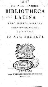Io. Alb. Fabricii Bibliotheca latina ...: Volume 3