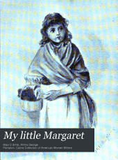 My Little Margaret: A Story