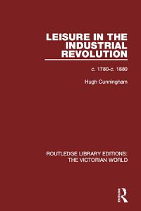 Leisure in the Industrial Revolution PDF