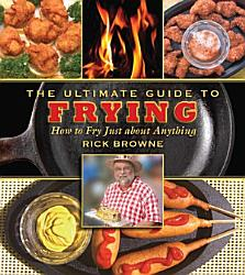 The Ultimate Guide To Frying Book PDF