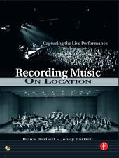 Recording Music on Location: Edition 2