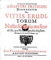 Dissertatio de vitiis eruditorum