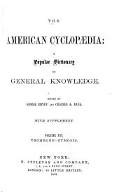 The American Cyclopædia: A Popular Dictionary of General Knowledge, Volume 16