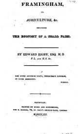 Framingham, Its Agriculture, &c: Including the Economy of a Small Farm, Volume 35, Issue 2