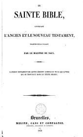 La Sainte Bible contenant l'Ancien et le Nouveau Testament