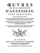 Oeuvres de M. le chancelier d'Aguesseau: Volume 3