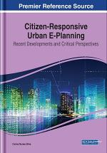 Citizen-Responsive Urban E-Planning: Recent Developments and Critical Perspectives