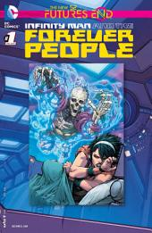 Infinity Man and the Forever People: Futures End (2014-) #1