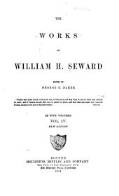 The Works of William H. Seward: Volume 4