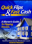Quick Flips and Fast Cash