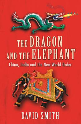 The Dragon and the Elephant