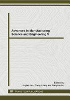 Advances in Manufacturing Science and Engineering V PDF