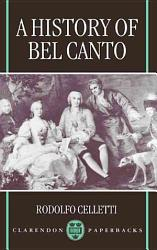 A History of Bel Canto PDF