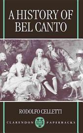 A History Of Bel Canto